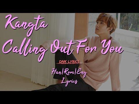 Kangta (강타) - Calling Out For You [Han|Rom|Eng Lyrics]