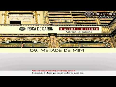 Baixar Metade de Mim Karaoke Series - Rosa de Saron