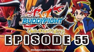 [Episode 55] Future Card Buddyfight X Animation