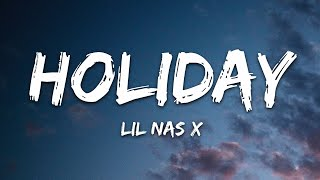 Lil Nas X - HOLIDAY (Lyrics)