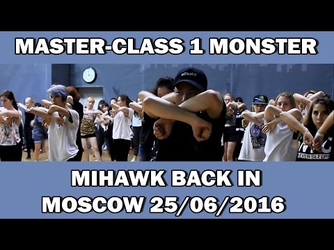 MASTER-CLASS 1 MONSTER MIHAWK BACK IN MOSCOW 25/06/2016