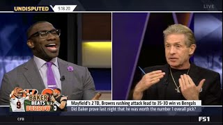 Skip and Shannon DEBATE Did Baker prove last night that he was worth the number 1 overall pick?