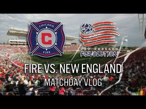 CHICAGO FIRE VS NEW ENGLAND - 2018 MLS MATCHDAY VLOG #cf97