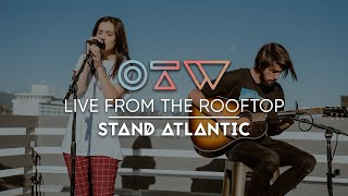 "Stand Atlantic - ""Toothpick"" 