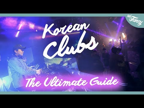 Ultimate Korean Clubbing Guide: What You NEED to Know about Clubs in Korea