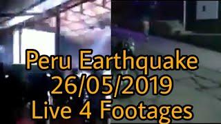 8.0 M Earthquake in Peru 26/05/2019 - (4 Videos)