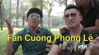 Fan Hâm Mộ Phong Lê - 201 Show