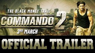 Commando 2- Official Trailer -Vidyut Jammwal, Adah Sharma,..