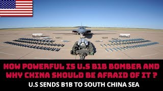 U.S SENDS B1B TO SOUTH CHINA SEA, HOW POWERFUL IS IT?