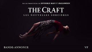 The craft : les nouvelles sorcières :  bande-annonce VF