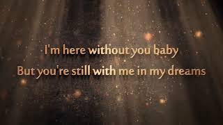 3 Doors Down - Here Without You - Lyrics [ 1 Hour Loop - Sleep Song ]