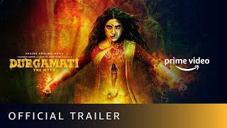 Durgamati The Myth Amazon Prime Series