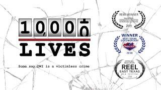 10,000 LIVES