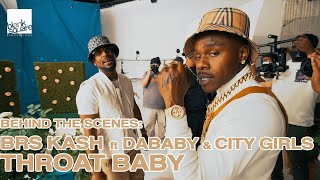 BTS: BRS Kash ft DaBaby & City Girls - Throat Baby Remix