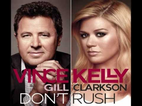 Kelly Clarkson - Don't Rush (Feat. Vince Gill)