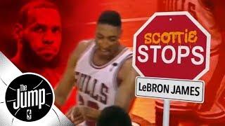 Scottie Pippen explains how to stop LeBron James   The Jump   ESPN