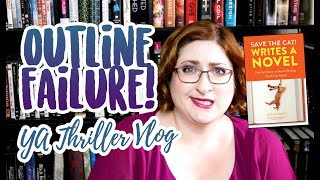 OUTLINING IS HARD | YA Thriller Writing Vlog #2