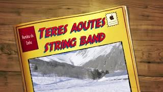 Teres Aoutes String Band - Rondeu du dahu