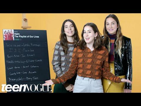 HAIM Create the Playlist to Their Lives   Teen Vogue