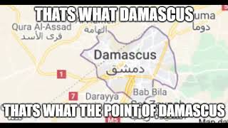 That's what Damascus