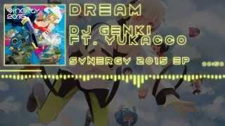 「J-Core」[DJ Genki feat. yukacco] Dream + (Chasers/CLSM remixes)