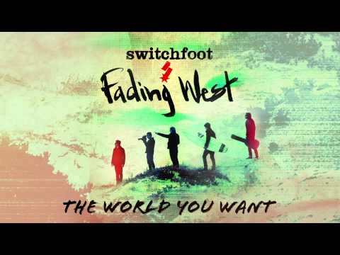 Baixar Switchfoot - The World You Want [Official Audio]