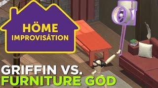 Home Improvisation VR: Griffin vs. Furniture God