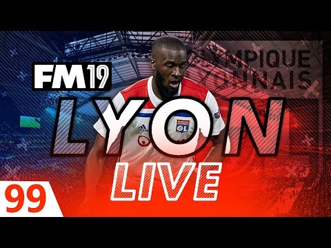 Football Manager 2019 | Lyon Live #99: Mount-ing A Challenge #FM19