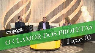 03/08/19 - Lição 05 - O clamor dos profetas