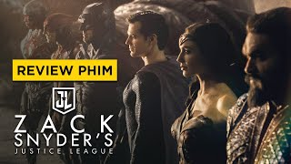 Review phim ZACK SNYDER'S JUSTICE LEAGUE