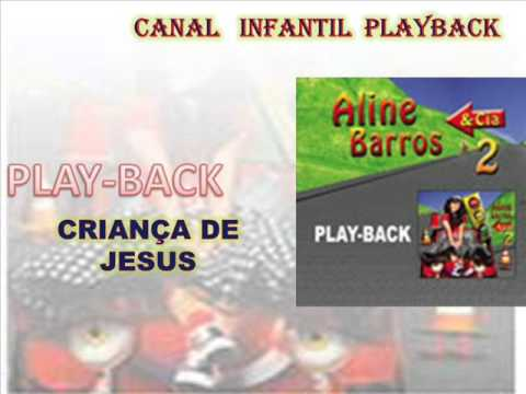 Baixar criança de jesus aline barros e cia 3 playback