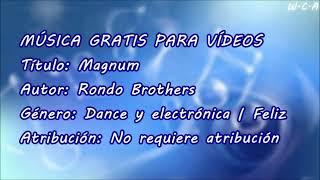 Magnum - Rondo Brothers
