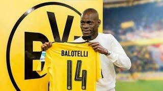 Mário Balotelli 2017 · Welcome to Borussia Dortmund · Goals   Football BR