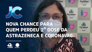 Nova chance para quem perdeu 2ª dose da Astrazeneca e CoronaVac