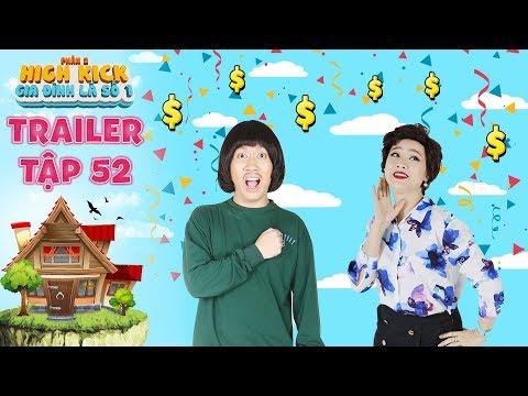 Gia đình là số 1 Phần 2|trailer tập 52: Bà Liễu xém