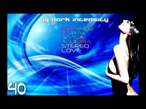 Stereo Love - Edward Maya & Vika Jigulina (Dark Intensity Remix)