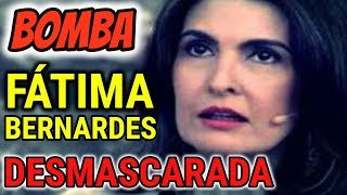CAIU A MÁSCARA! VERDADEIRA FACE de Fátima Bernardes é REVELADA e CHOCA o Brasil