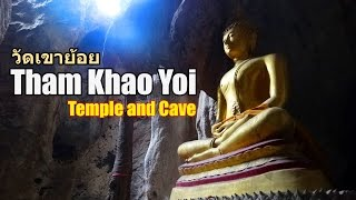 Tham Khao Yoi Temple and Cave