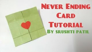 Never Ending Card/Endless Card Tutorial by Srushti Patil