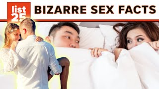 25 Odd And Bizarre Facts About Sex You Probably Didn't Know - FOR ADULTS