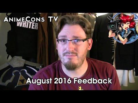 AnimeCons TV - August 2016 Feedback