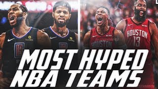 The MOST HYPED TEAMS In The NBA! 2019 2020 Season