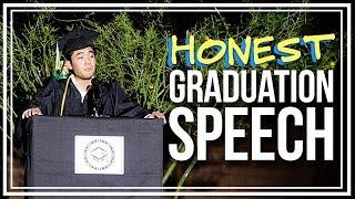My Honest Graduation Speech