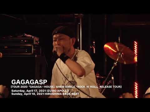GAGAGASP【TOUR 2020「GAGAGA・HOUSE」&NEW SINGLE「ROCK 'N' ROLL」RELEASE TOUR】IZUMO / HIROSHIMA