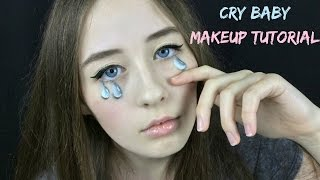 CRY BABY TEARS MAKEUP TUTORIAL