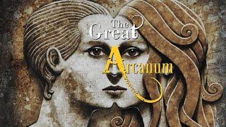 The Great Arcanum - The Secret of Secrets