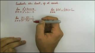 Evaluate the limit, if it exists - limit as x goes to -4 of (x^2 + 5x + 4) / (x^2 + 3x - 4)