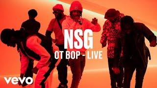 NSG - OT Bop (Live) | Vevo DSCVR
