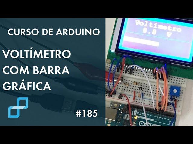 VOLTÍMETRO COM BARRA GRÁFICA | Curso de Arduino #185