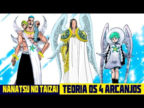 Nanatsu no Taizai ( Os 7 pecados Capitais ) Teoria: Os 4 Arcanjos